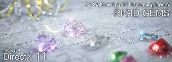 Rigid Gems directx 11 demo - real time rendering blog entry