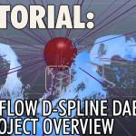 Tutorial – Realflow D-Spline Daemon & Project Overview