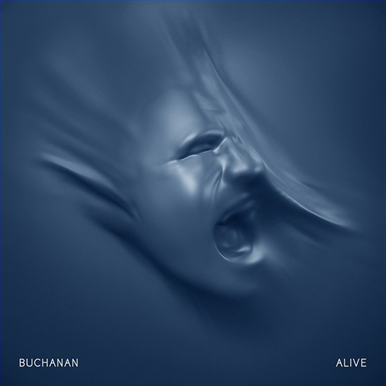 Buchanan - Alive - Album Art by Michael Wentworth-Bell